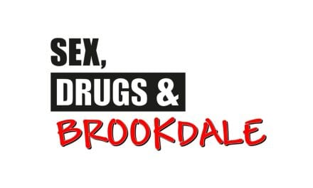 Sex, Drugs and Brookdale