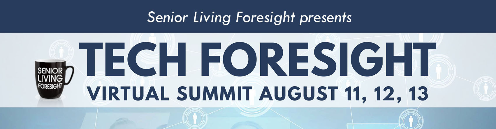 Senior Living Foresight Virtual Summit