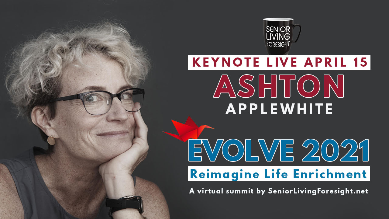 Ashton Applewhite April 15 Evolve Keynote Speaker (1)