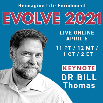 Evolve 2021 Dr Bill Thomas Presented by DiscoverLive