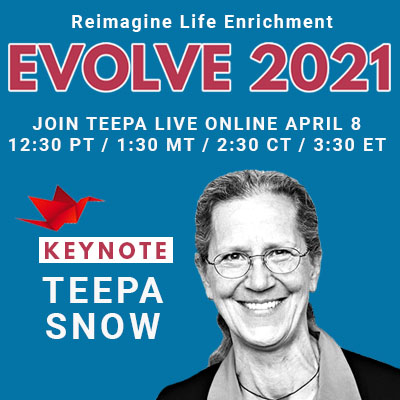 Evolve 2021 Teepa Snow presented by IN2L