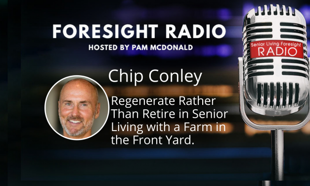 S3 Episode 10 – Regenerate Rather Than Retire in Senior Living with a Farm in the Front Yard