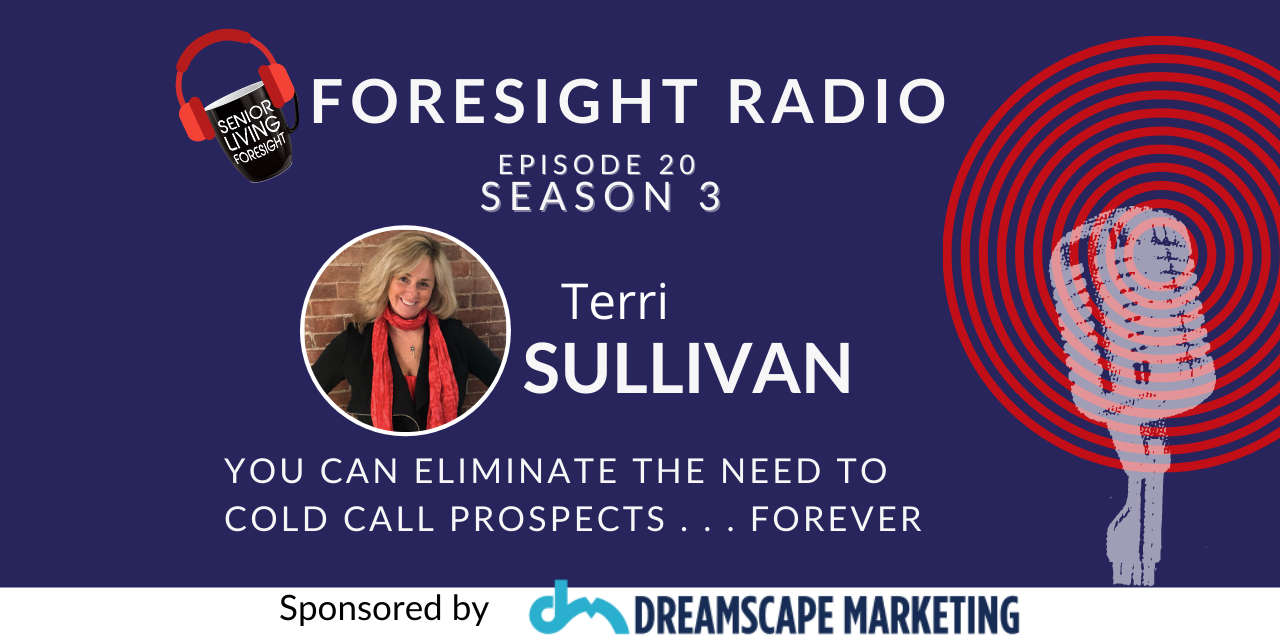 S3 Episode 20 – How You Can Eliminate the Need to Cold Call Prospects . . . Forever!